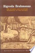 Rigveda Brahmanas: The Aitareya and Kausitaki Brahmanas of the Rigveda