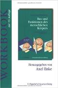 Bau und Funktion des menschlichen Körpers (Workbook)