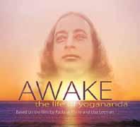 AWAKE: The Life of Yogananda