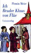 Ich, Bruder Klaus von Flüe