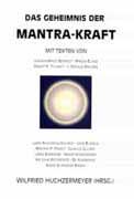 Das Geheimnis der Mantra-Kraft (Antiquariat)