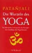 Patañjali – Die Wurzeln des Yoga